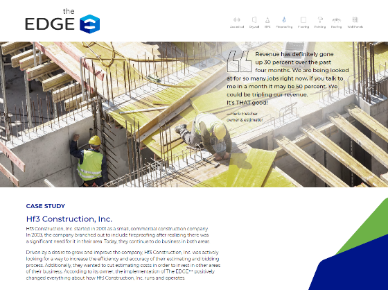 Hf3 Construction a commercial construction company uses The EDGE. Takeoff and Construction Estimating Software for subcontractors to prepare construction estimates.